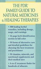 The PDR Family Guide to Natural Medicines & Healing Therapies (Pdr Fam-ExLibrary
