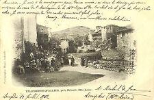 43 VILLENEUVE D' ALLIER CARTE POSTALE ANIMATION DANS BOURG 1902