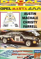Decals 1//32 Opel Mantal 400 n°5 Tudor Webasto Manx Rally 85 FFSMC Productions