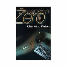 Dimension Zero by Charles J. Vadun (2000, Paperback)