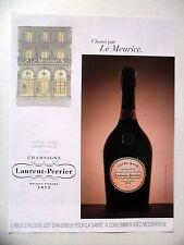 PUBLICITE-ADVERTISING :  LAURENT-PERRIER Cuvée Rosé  2015 Meurice,Champagne