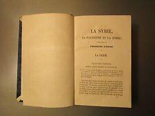 LA SYRIE LA PALESTINE ET LA JUDEE.  -  TYP. MORRIS ET COMP