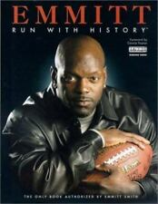 EMMITT, RUN WITH HISTORY: THE ON