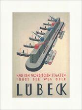 Nach den nordischen Staaten führt der Weeg über Lübeck Kunstdruck Plakatwelt 491
