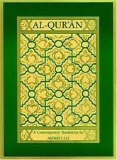Al-Qur'an: A Contemporary Translation. by Ahmed Ali