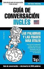 Guia de Conversacion Espanol-Ingles y Vocabulario Tematico de 3000 Palabras...