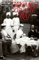 Women of the Raj by MacMillan, Margaret 0500278989 The Cheap Fast Free Post