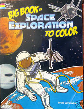 Big Book of Space Exploration to Color Dover Colouring Book Bruce LaFontaine