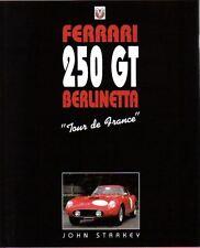 Ferrari 250GT Berlinetta by Starkey updated ed. 1997 Cars Drivers Restoration +