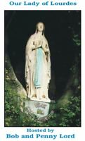 Our Lady of Lourdes DVD by Bob & Penny Lord, New