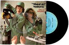 "WEIRD AL YANKOVIC - LIKE A SURGEON - 7"" 45 VINYL RECORD PIC SLV 1985"