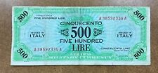 {BJSTAMPS} ITALY M-22 ALLIED MILITARY CURRENCY 500 LIRE 1943A  8 Army on back