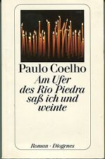 Paulo Coelho - Am Ufer des Rio Piedra saß ich und weinte