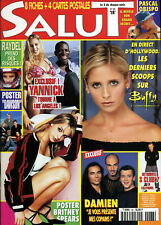 Magazine SALUT n°68,  BUFFY, ANGEL, Britney SPEARS, RAYDEL, ROMEO & JULIETTE
