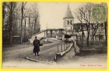 cpa 77 - CLAYE SOUILLY vers 1900 (Seine et Marne) Entrée du PAYS