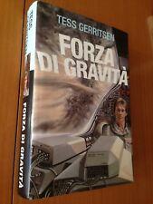 Tess Gerritsen, 'Forza di Gravità' (Milano) [Fantascienza]