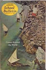 national geographic-SCHOOL BULLETIN-jan 27,1964-GAMES AROUND THE WORLD.
