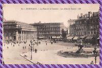 BORDEAUX - La place de la comédie - Les allées de Tourny