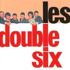 DOUBLE SIX - Les DOUBLE SIX NOUVEAU CD