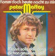 """7"""" Peter Maffay/Komm Doch Heute Nacht Zu Mir"""