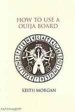 How To Use A Ouija Board by Keith Morgan!