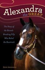 Alexandra the Great: The Story of the Record-
