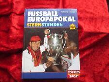 Fussball Europapokal  Sternstunden  BUCH  von Karlheinz Mrazek  Copress Sport