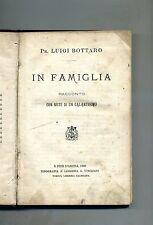 Luigi Bottaro # IN FAMIGLIA # S. Pier D'Arena 1886