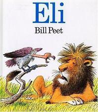 Eli by Bill Peet (1984, Paperback)
