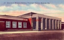 "NORFOLK & WESTERN RAILWAY PASSENGER STATION ROANOKE, VA ""Star City of the South"""