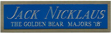 JACK NICKLAUS NAMEPLATE for AUTOGRAPHED Signed PGA GOLF CLUB BAG PHOTO FLAG PIN