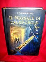 J. FITZGERALD McCURDY Il pugnale di Calad-Chold 2005 Il Punto d'incontro