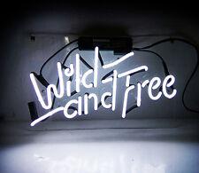 """Wild And Free"" Neon Sign Light Hand Craft Slogan Wall Decor Room Floor Workshop"