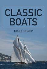 Classic Boats by Nigel Sharp (Paperback, 2017)
