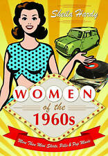 (Very Good)-Women of the 1960s: More Than Mini Skirts, Pills and Pop Music (Hard