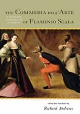 The Commedia Dell'arte of Flaminio Scala : A Translation and Analysis of 30...