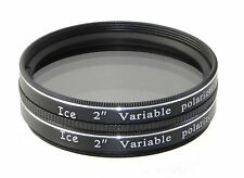 "ICE 2"" Variable Polarizing Eyepiece MOON Filter Telescope Polarizer / Orion etc"