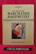 la petite marchande d allumettes - Bailly Andersen - Delagrave