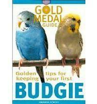 GOLD MEDAL GUIDE TO KEEPING BUDGIES *****NEW BOOK***** CARE FOR YOUR BUDGIE