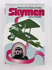 SKYMEN Heroes of 50 Years of Flying by Larry Forrester Bios of Aviation Pioneers