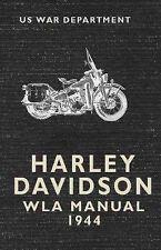 Harley Davidson WLA Manual 1944 by U.S. War Department (Paperback, 2014)