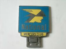 National Mercury club badge..motor club.AA RAC. car club.petrol .oil.