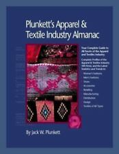 Plunkett's Apparel & Textiles Industry Almanac 2006: The Only Comprehensive Gu..