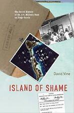 Island of Shame: The Secret History of the U.S. Military Base on Diego Garcia (P