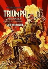 Dr Grordbort Presents TRIUMPH Unnecessarily Violent Tales of Science Adventure