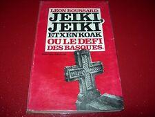 JEIKI , JEIKI  EXTENKDAK OU LE DEFI DES BASQUES   1975  LEON BOUSSARD