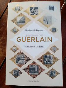 LE ROMAN DES GUERLAIN-Parfumeurs de Paris d'Elisabeth de Feydeau-Flammarion