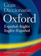 The Oxford Spanish Dictionary: Spanish-English, English-Spanish by Oxford University Press Inc(Hardback)