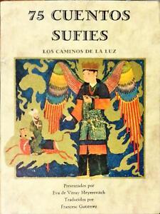 75 CUENTOS SUFIES.  LOS CAMINOS DE LA LUZ - 1987
