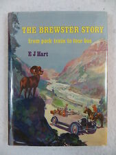 E.J. Hart THE BREWSTER STORY From Pack Train To Tour Bus 1981 1st Printing